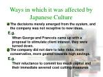 ways in which it was affected by japanese culture1