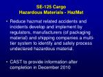 se 125 cargo hazardous materials hazmat