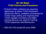 se 165 midair tcas policies and procedures