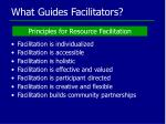 what guides facilitators