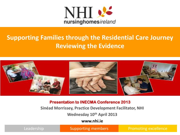 supporting families through the residential care journey reviewing the evidence n.