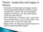 theme leadership and legacy in history