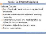 formal vs informal coaching