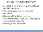 set your intentions every day