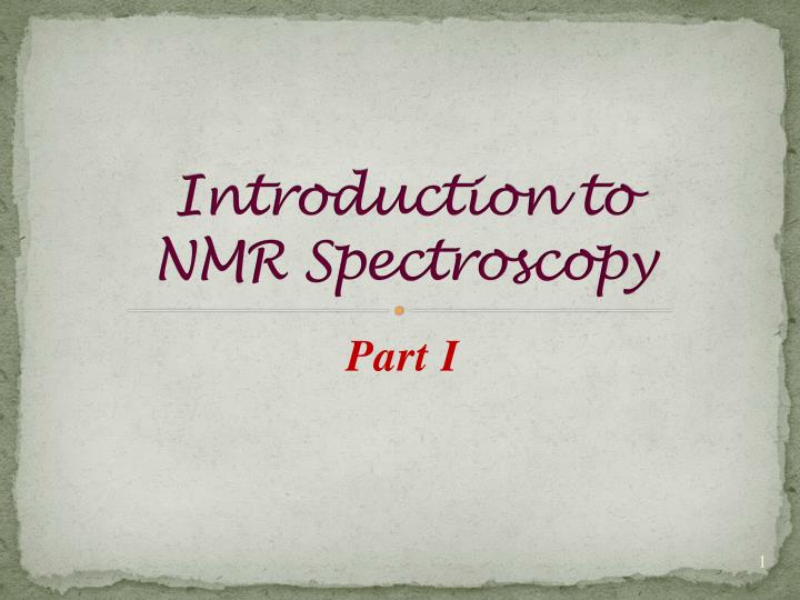 introduction to nmr spectroscopy n.
