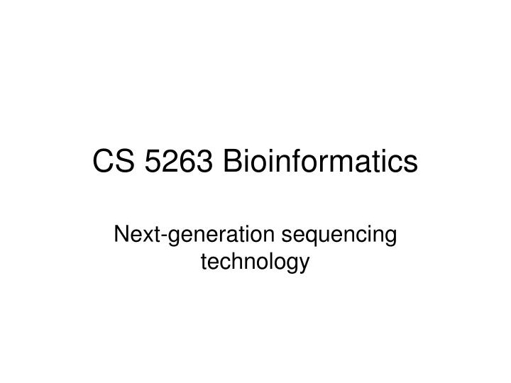 cs 5263 bioinformatics n.