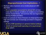 disproportionate cost implications 1