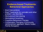 evidence based treatments behavioral approaches