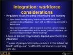 integration workforce considerations