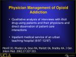 physician management of opioid addiction