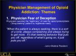 physician management of opioid addiction themes