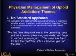 physician management of opioid addiction themes1