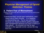 physician management of opioid addiction themes2