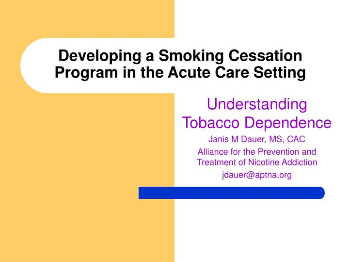 developing a smoking cessation program in the acute care setting n.