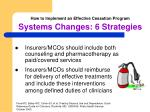how to implement an effective cessation program systems changes 6 strategies1