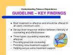 understanding tobacco dependence guideline key findings1