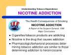understanding tobacco dependence nicotine addiction