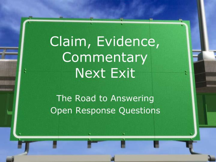 claim evidence commentary next exit n.