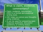 what is claim evidence commentary