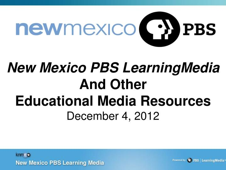 new mexico pbs learningmedia and other educational media resources december 4 2012 n.