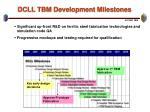 dcll tbm development milestones