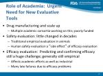 role of academia urgent need for new evaluative tools