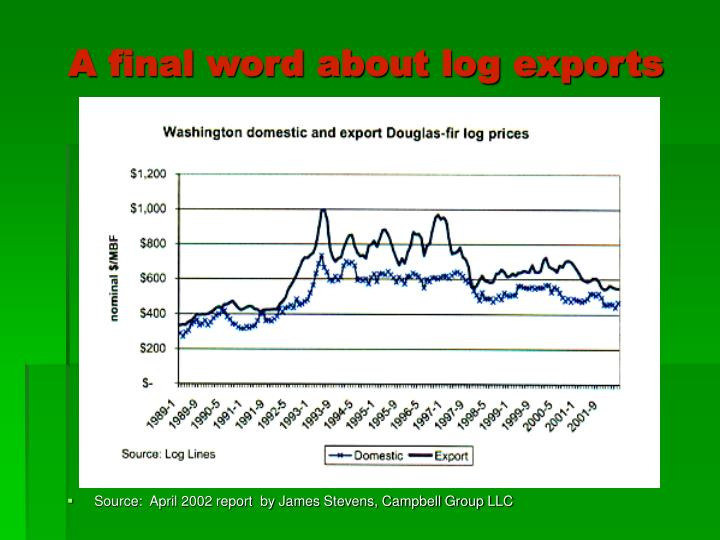 A final word about log exports