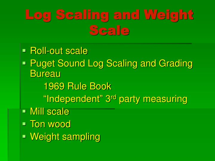 Log Scaling and Weight Scale
