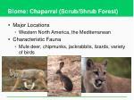 biome chaparral scrub shrub forest1