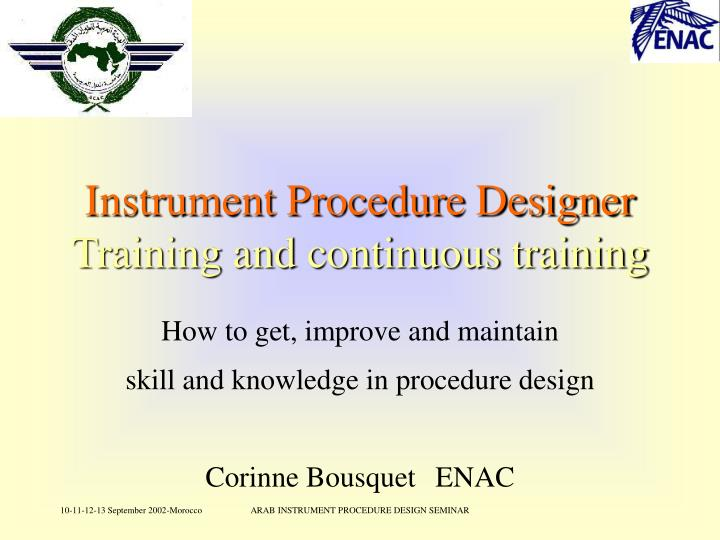 instrument procedure designer training and continuous training n.