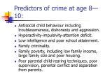 predictors of crime at age 8 10