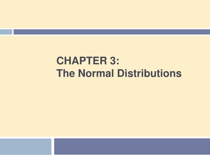 chapter 3 the normal distributions n.