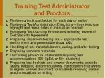 training test administrator and proctors