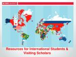 resources for international students visiting scholars
