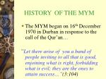 history of the mym