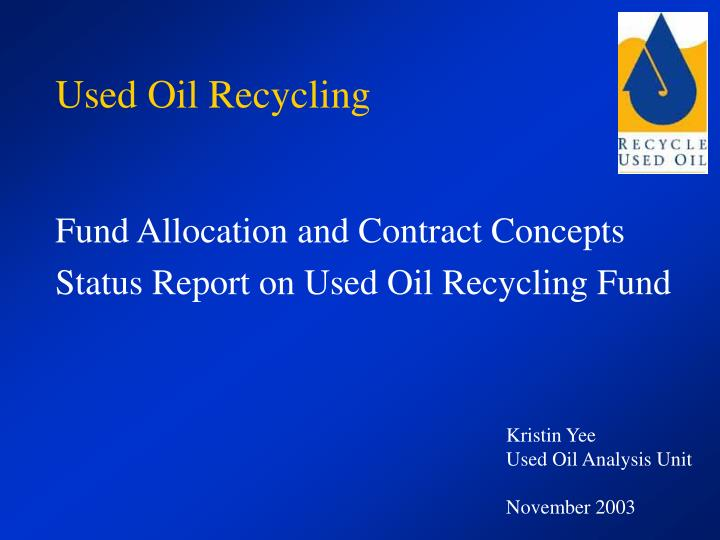 used oil recycling n.