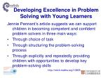 developing excellence in problem solving with young learners