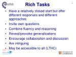 rich tasks