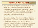 republic act no 7641