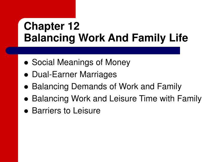 chapter 12 balancing work and family life n.