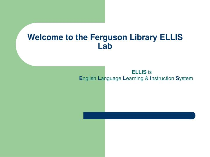 welcome to the ferguson library ellis lab n.