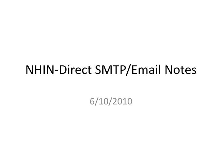 nhin direct smtp email notes n.
