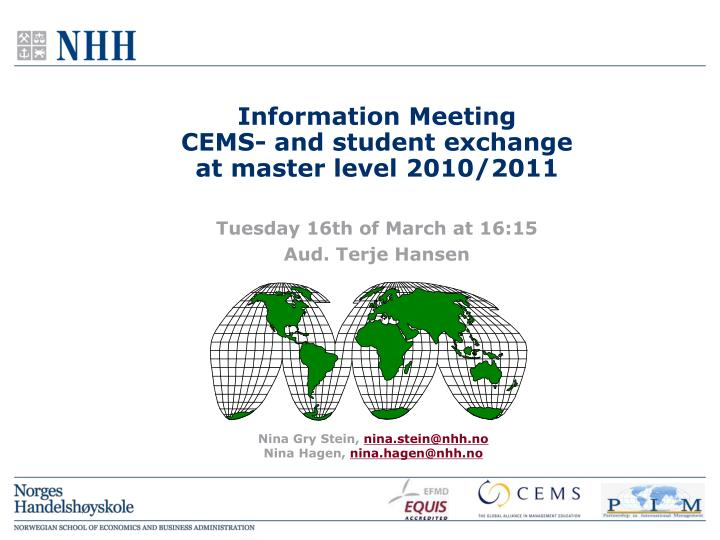 information meeting cems and student exchange at master level 2010 2011 n.