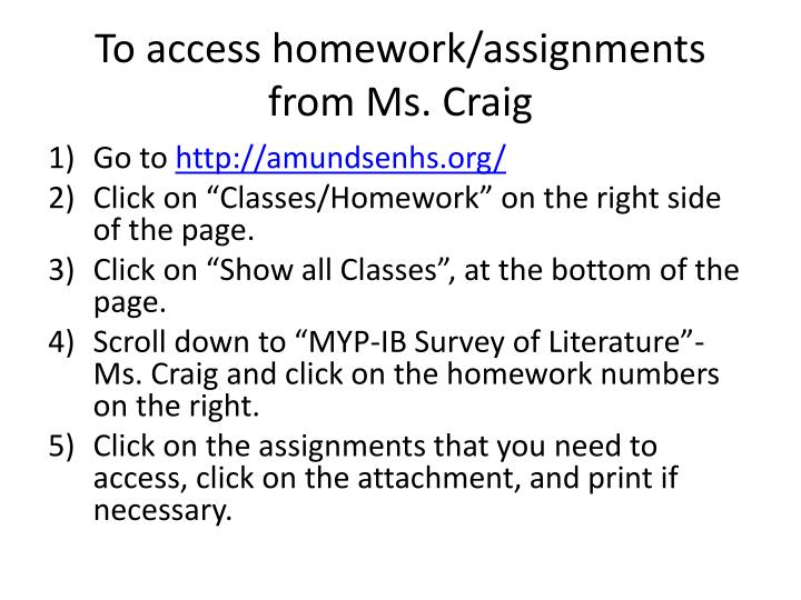 to access homework assignments from ms craig n.