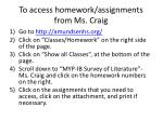 to access homework assignments from ms craig