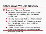 other ways we use odyssey