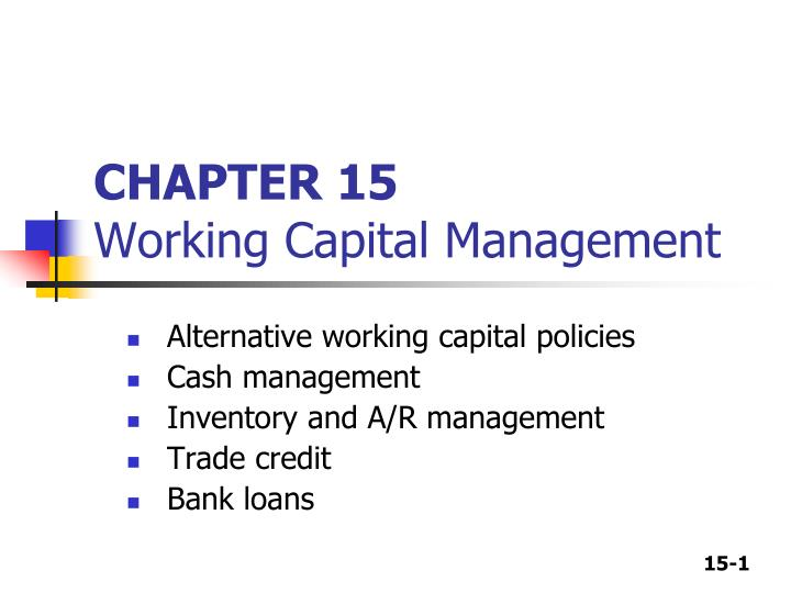 chapter 15 working capital management n.