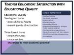 teacher education satisfaction with educational quality
