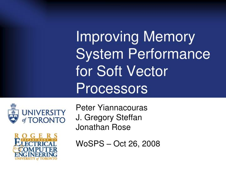 improving memory system performance for soft vector processors n.