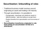 securitization unbundling of roles